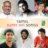 Tamil Super Hit Songs by Various Artists