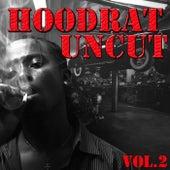 Hoodrat Uncut, Vol.2 by Various Artists