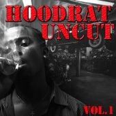Hoodrat Uncut, Vol.1 von Various Artists