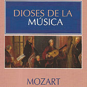 Dioses de la Música - Mozart by Various Artists