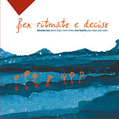 Ben Ritmato e Deciso by Various Artists