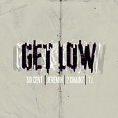 Get Low by 50 Cent