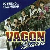 Lo Nuevo... Y Lo Mejor by Vagon Chicano