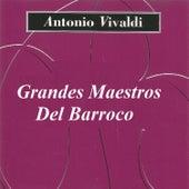 Grandes Maestros Del Barroco - Antonio Vivaldi by Orquesta de San Marco
