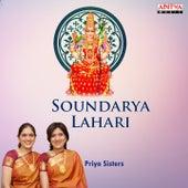 Soundarya Lahari (Sri Adi Shankaracharya Virachita Devi Stuthi) by Priya Sisters