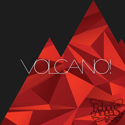 Volcano! by The Echoes