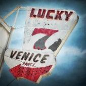 Lucky 7, Pt. 1 by Venice