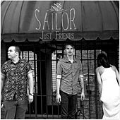 Just Friends - Single by Sailor & I