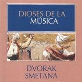 Dioses de la Música - Dvorak, Smetana by Various Artists