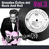 Grandes Éxitos del Rock And Roll, Vol. 3 by Various Artists