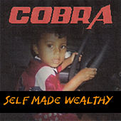 Self Made Wealthy von Cobra