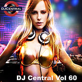 DJ Central, Vol. 60 by Various Artists