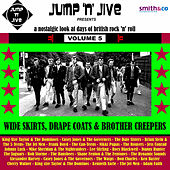 Wide Skirts, Drape Coats & Brothel Creepers, Vol. 5 by Various Artists