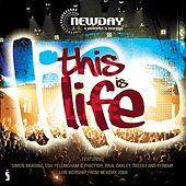 Newday Live 2008: This is Life by Various Artists