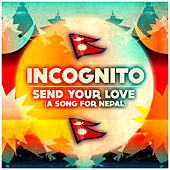 Send Your Love von Incognito