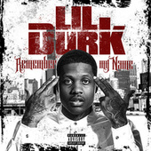 Remember My Name by Lil Durk