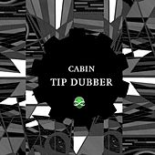 Tip Dubber by Cabin