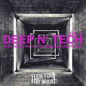 Deep 'N' Tech, Vol. 2 (Deep House Tracks for Underground People) by Various Artists