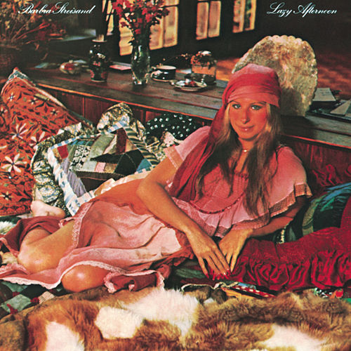Lazy Afternoon by Barbra Streisand