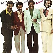 There's No Good in Goodbye (Deluxe Edition) by The Manhattans