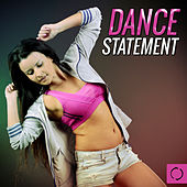 Dance Statement by Various Artists