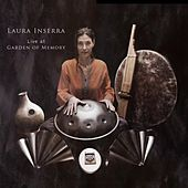 Live At Garden of Memory by Laura Inserra