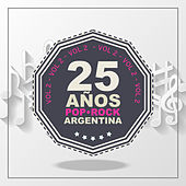 25 Años de Pop/Rock (Argentina), Vol. 2 by Various Artists