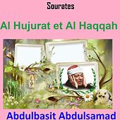 Sourates Al Hujurat et Al Haqqah (Quran - Coran - Islam) by Abdul Basit Abdul Samad