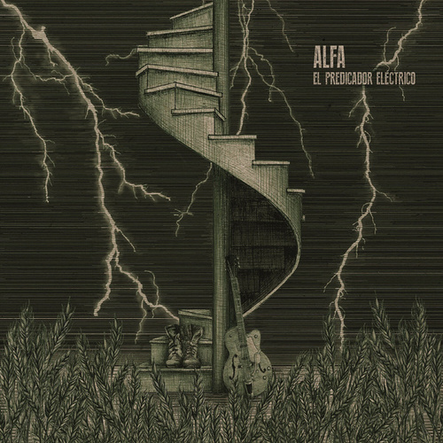 El Predicador Eléctrico by Alfa