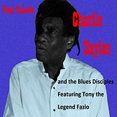 Charlie Sayles and the Blues Disciples by Charlie Sayles