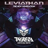 The New Generation (Rheeza Refix) by Leviathan