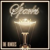 Sparks - The Remixes by Neon Hitch