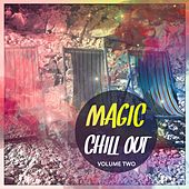 Magic Chill Out, Vol. 2 (Finest Lay Back & Relaxing Music) by Various Artists