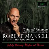 Sacred Music of Robert Mansell by Various Artists