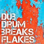 Dub Drum Breaks Flakes, Vol. 3 by Various Artists