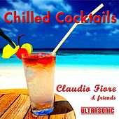 Chilled Cocktails by Claudio Fiore
