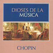 Dioses de la Música - Chopin by Various Artists
