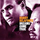 Dreams Come True by Harry Belafonte