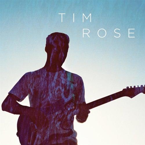 Tim Rose by Tim Rose