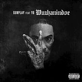 Wuzhanindoe by Gunplay