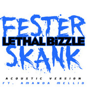 Fester Skank (Acoustic Version) by Lethal Bizzle