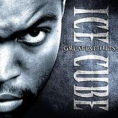 Ice Cube's Greatest Hits von Ice Cube
