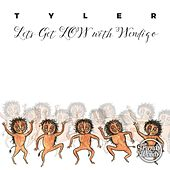 Lets Get Low with Wendigo by Tyler