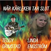 När Kärleken Tar Slut - Single by Teddy Grimstad