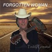 Forgotten Woman - Single by Teddy Grimstad