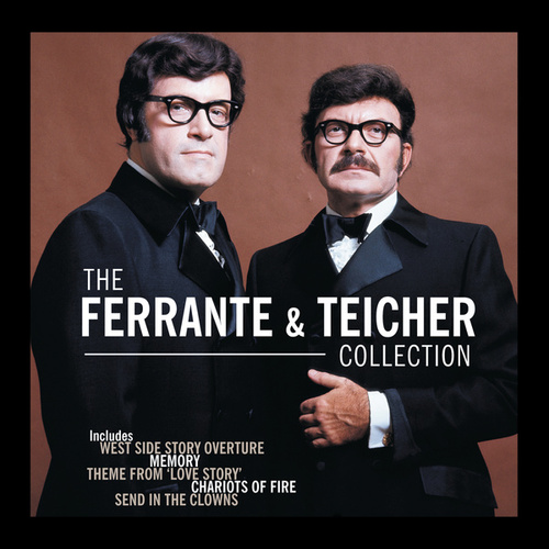 The Ferrante & Teicher Collection by Ferrante and Teicher