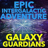 Epic Intergalactic Adventure by Galaxy Guardians