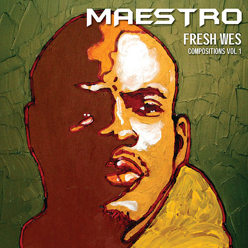 Compositions Volume 1 by Maestro Fresh Wes