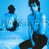 Wandering Spirit by Mick Jagger