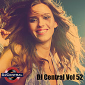DJ Central, Vol. 52 by Various Artists